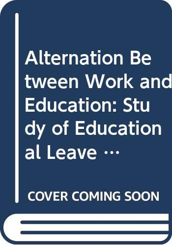 Alternation Between Work and Education: Study of: Centre for Educational