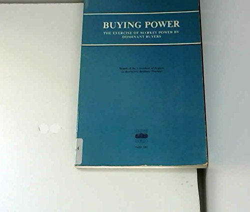 9789264121683: Buying Power: The Exercise of Market Power by Dominant Buyers