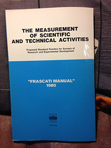 The Measurement of Scientific and Technical Activities. 'Frascati Manual' 1980.: OECD