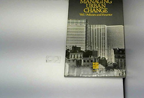 Managing Urban Change: Policies and Finance: Organization for Economic Co-operation and Development