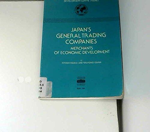 Japan's General Trading Companies (Development Centre Studies): Kojima, Kiyoshi, Ozawa,