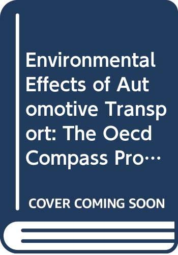 Environmental Effects of Automotive Transport: The Oecd: Organization for Economic