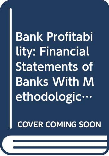 Bank Profitability: Financial Statements of Banks With: Organization for Economic