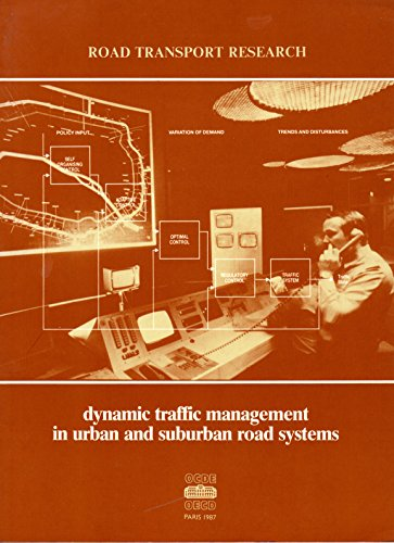 9789264129269: Dynamic Traffic Management in Urban and Suburban Road Systems (Road Transport Research Series)