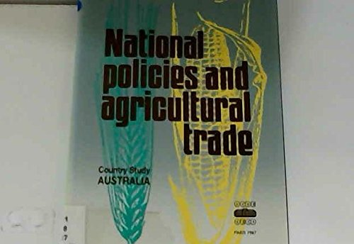 National Policies and Agricultural Trade: Country Study Australia: Oecd