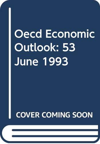 9789264139336: Oecd Economic Outlook: 53 June 1993 (OECD Economic Outlook)