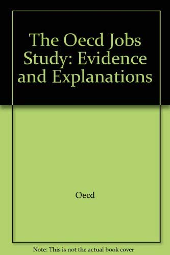 9789264142411: The Oecd Jobs Study: Evidence and Explanations