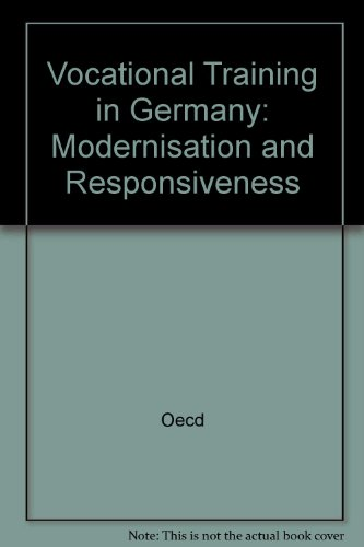 Vocational Training in Germany: Modernisation and Responsiveness: Oecd