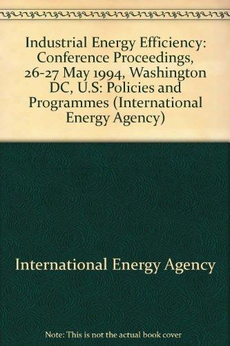 Industrial Energy Efficiency: Policies and Programmes : D. C.) International