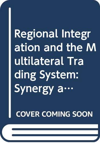 9789264144323: Regional Integration and the Multilateral Trading System: Synergy and Divergence