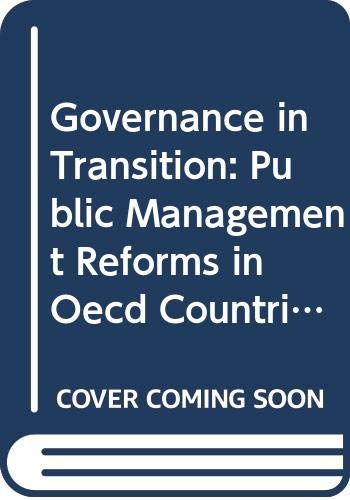 9789264144866: Governance in Transition: Public Management Reforms in Oecd Countries