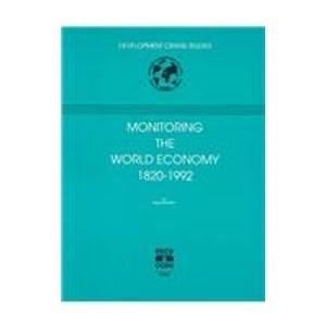 9789264145498: Monitoring the World Economy, 1820-1992 (Development Centre Studies)