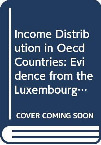 9789264145771: Income Distribution in Oecd Countries: Evidence from the Luxembourg Income Study (Social Policy Studies)