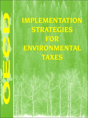 9789264146860: Implementation Strategies for Environmental Taxes