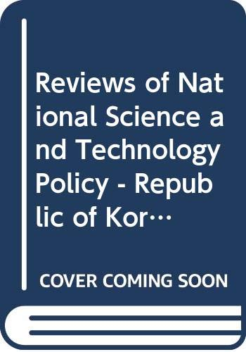 Reviews of National Science and Technology Policy: Organisation for Economic