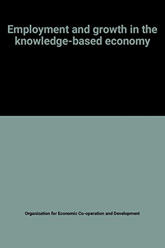 9789264148130: Employment and Growth in the Knowledge-Based Economy
