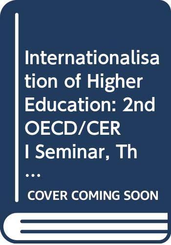9789264152885: Internationalisation of Higher Education: 2nd OECD/CERI Seminar, The Hague, 30 November-1 December 1995: Proceedings (OECD Documents)