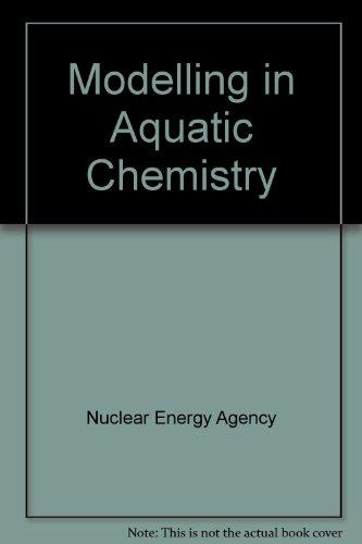 Modelling in Aquatic Chemistry: Ingmar Grenthe.Ignasi Puigdomenech.