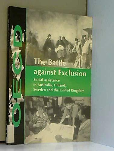 The Battle Against Exclusion: Social Assistance in Australia, Finland,: Pomfret, Richard, Patrick ...