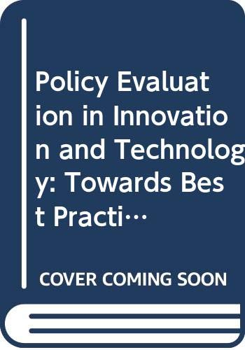 9789264156975: Policy Evaluation in Innovation and Technology: Towards Best Practices