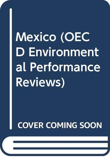 9789264160453: OECD Environmental Performance Review: Mexico 1997