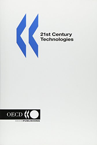 21st Century Technologies: Promises and Perils of a Dynamic Future: OECD Publishing, Editors, ...