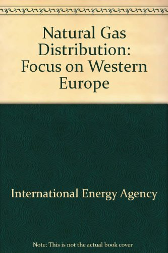 9789264161825: Natural Gas Distribution Study: Focus on Western Europe