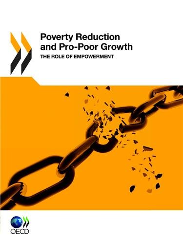 9789264168343: Poverty Reduction and Pro-Poor Growth: The Role of Empowerment