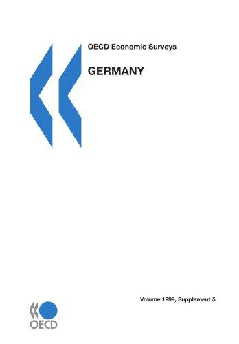 Oecd Economic Survey: Germany 1998-1999 (O E C D Economic Surveys Germany): Organisation for ...