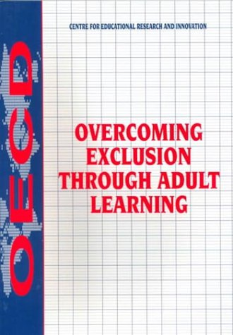 Overcoming Exclusion through Learning: Varia