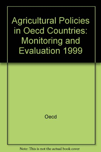 9789264170346: Agricultural Policies in Oecd Countries 1999: Monitoring and Evaluation