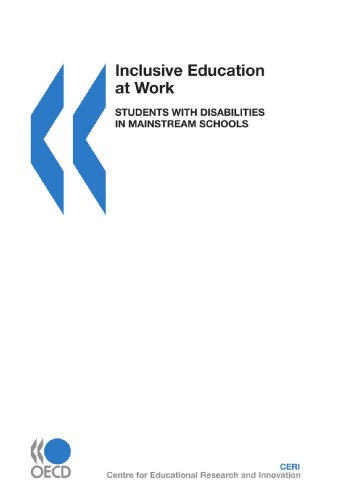 Inclusive Education at Work: Students with Disabilities in Mainstream Schools: Organisation for ...