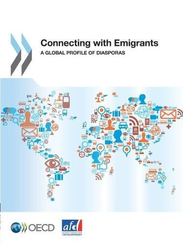 9789264177932: Connecting with Emigrants: A Global Profile of Diasporas