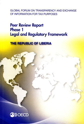 Global Forum on Transparency and Exchange of Information for Tax Purposes Peer Reviews: The ...