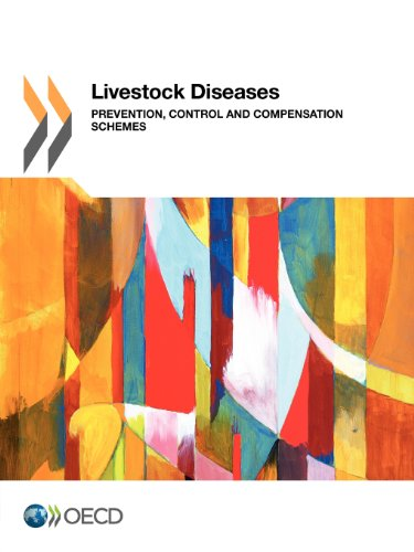 Livestock Diseases: Prevention, Control and Compensation Schemes: OECD Organisation for Economic ...