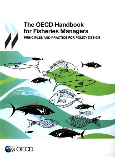 Handbook of fisheries and aquaculture abebooks the oecd handbook for fisheries managers principles oecd organisation for fandeluxe Image collections