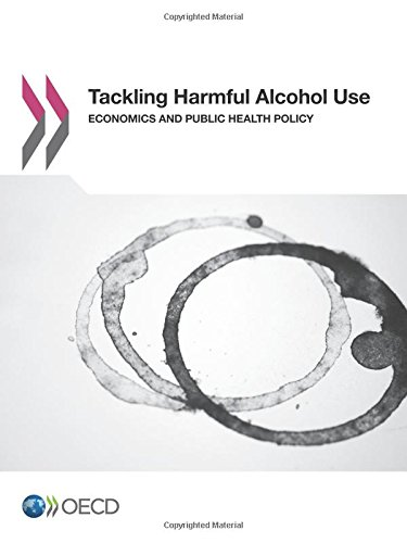 9789264180857: Tackling Harmful Alcohol Use: Economics and Public Health Policy