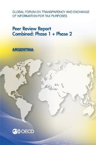 Global Forum on Transparency and Exchange of Information for Tax Purposes Peer Reviews Argentina ...