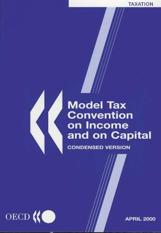 MODEL TAX CONVENTION ON INCOME AND ON: Organization for Economic