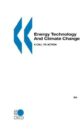 Energy Technology and Climate Change: A Call to Action (Paperback): OECD Publishing