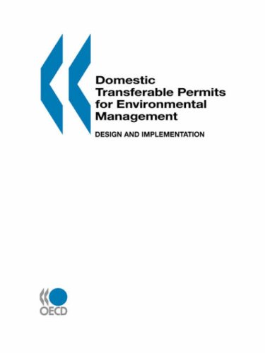 Domestic Transferable Permits for Environmental Management: Design and Implementation