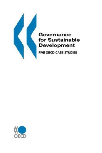 9789264187474: Governance for Sustainable Development: Five OECD Case Studies