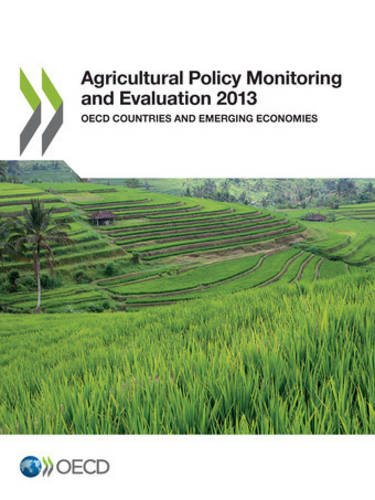 9789264190535: Agricultural Policy Monitoring and Evaluation 2013: OECD Countries and Emerging Economies (Volume 2013)