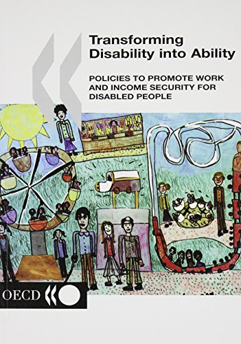 9789264198876: Transforming Disability into Ability: Policies to Promote Work and Income Security for Disabled People