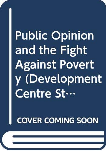 9789264199989: Public Opinion and the Fight Against Poverty (Development Centre Studies)