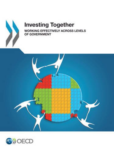 9789264200456: Investing Together: Working Effectively across Levels of Government