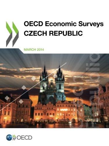 OECD Economic Surveys: Czech Republic 2014 (Volume 2014): Organisation For Economic Co-Operation ...