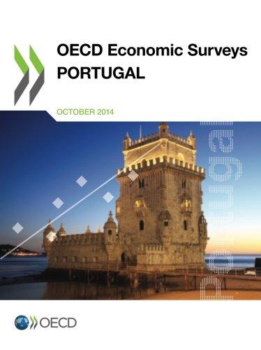 Oecd Economic Surveys: Portugal 2014: Edition 2014 (Volume 2014): Organisation For Economic ...