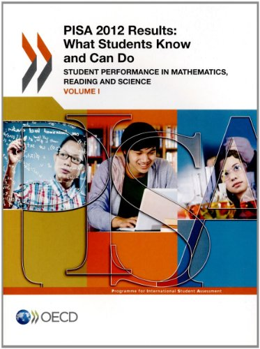 9789264208773: PISA PISA 2012 Results: What Students Know and Can Do (Volume I, Revised edition, February 2014): Student Performance in Mathematics, Reading and Science