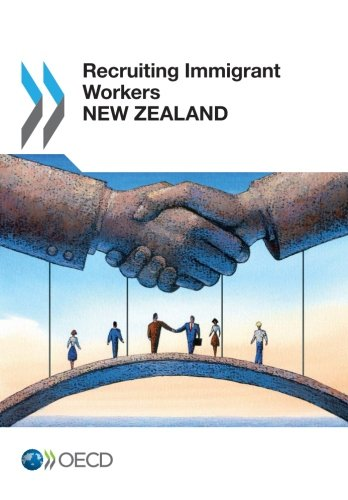 9789264215641: Recruiting Immigrant Workers: New Zealand 2014